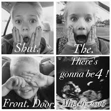 Baby Announcement Meme - fourth pregnancy announcement baby announcement shut the front door