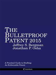 bulletproof patent a practical guide to drafting u0026 obtaining an