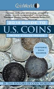 amazon com coin world 2014 guide to u s coins prices u0026 value