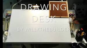 Diy Drafting Desk by How To Build A Drawing Desk Youtube