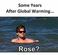 Rose Memes - some years after global warming rose global warming meme on me me
