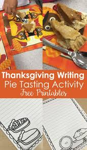 thanksgiving writing activities pie tasting teaching to