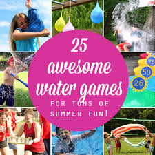 25 water games your kids can play this summer it u0027s always autumn