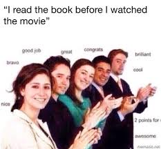 Movie Meme - i read the book before i watched the movie funny memes daily
