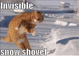 Shovel Meme - nvisible snow shovel meme on me me