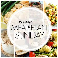 New Dinner Recipe Ideas Easy Meal Plan Sunday Week 92 A Dash Of Sanity
