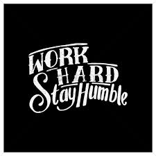 quotes images work work hard stay humble quote vector image 1571035 stockunlimited