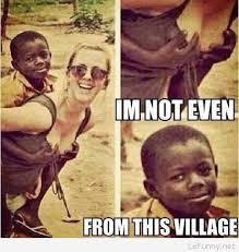 3rd World Kid Meme - funny 3rd world kid meme