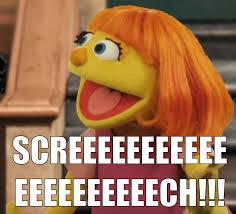 Sesame Street Memes - sesame screech sesame street know your meme