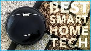 best home tech best smart home tech anker robovac 10 youtube