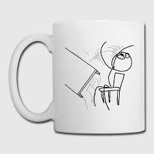 Flip Desk Meme - desk flip rage meme t shirt mug spreadshirt