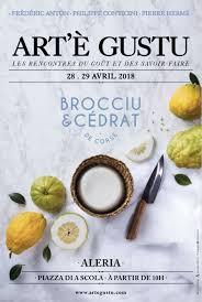 arte cuisine du monde é gustu 2018 à aleria les 28 et 29 avril à aleria en corse