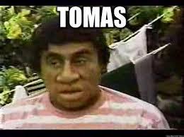 Hector Meme - tomas personaje de hector suarez meme