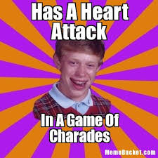 Heart Attack Meme - has a heart attack create your own meme