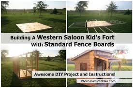 building a western saloon kid u0027s fort with standard fence boards