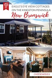 review eagle u0027s eye view cottages kingston peninsula nb canada