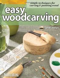 easy woodcarving by cindi joslyn softcover 140