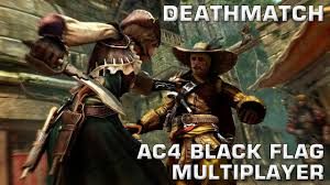 Ac4 Black Flag How To Deathmatch Top Tier Tactics Edition Assassin U0027s Creed 4