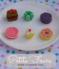 fimo petits fours here come the girls