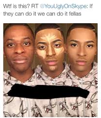 Too Much Makeup Meme - this picture makes me want men to wear makeup too 130295163