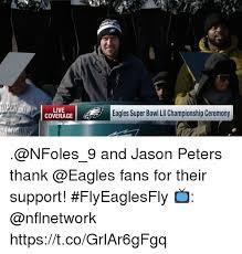 Philadelphia Eagle Memes - live coverage eagles super bowl lil chionship ceremony and
