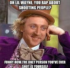 Funny Lil Wayne Memes - these are a few of my favourite rap lyrics bisous zozette