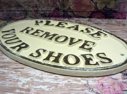 Home Decor Signs Shabby Chic Please Remove Your Shoes Cast Iron Sign Shabby Chic Off White Home