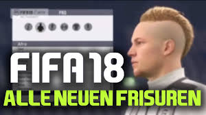 fifa 14 all hairstyles fifa 18 pro clubs alle neuen frisuren haircuts deutsch