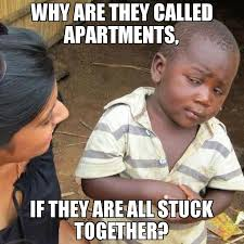 Why Is A Meme Called A Meme - why are they called apartments if they are all stuck together