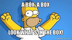 Whats In The Box Meme - a box a box look what s in the box happy alex make a meme