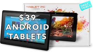 android tablets on sale don t buy a cheap android tablet on black friday
