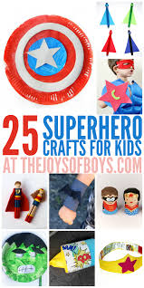 Halloween Crafts For 6th Graders by 25 Superhero Crafts For Kids The Joys Of Boys