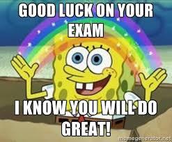 Good Luck Memes - best good luck on your exam memes wall4k com