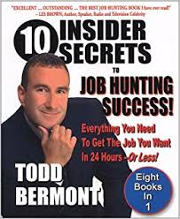 10 insider secrets to job hunting success everything you need to