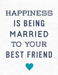 married quotes soulmate quotes married to your best friend print quotes