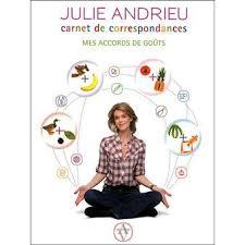 Frais Julie Cuisine Le Monde Carnet De Correspondances Mes Accords De Goûts Broché Julie