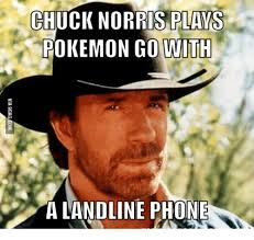 Chuck Norris Pokemon Memes - chuck norris plays pokemon go with a landline phone chuck norris
