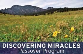 passover program discovering miracles passover program boulder jcc