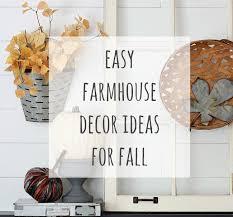 easy farmhouse decor ideas for fall reinvented