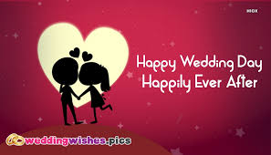 wedding wishes happily after happy wedding day happily after weddingwishes pics