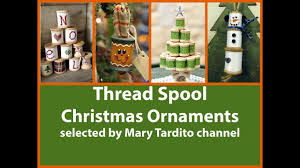 thread spool ornaments crafts to make and