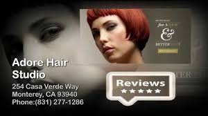 Vanity Salon Monterey Adore Hair Studio Reviews Monterey Ca Salons Reviews Youtube
