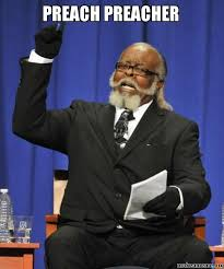 Black Preacher Meme - preach preacher make a meme
