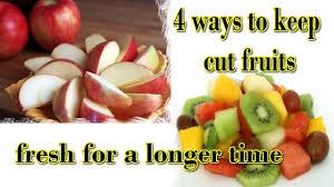 fruit fresh how to keep fresh cut fruits 4 easy tricks hack ways