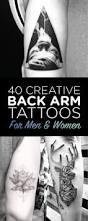 40 creative back arm tattoos for men u0026 women tattooblend