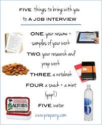 for a job interview what to bring with you to a job interview the prepary