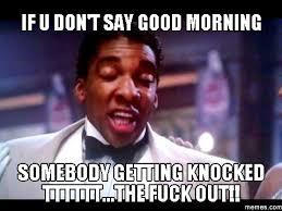 Its Friday Gross Meme - good morning memes