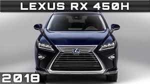 lexus lx 450 hybrid 2018 lexus rx 450h youtube