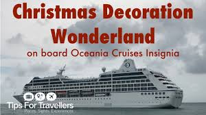 Cruise Decorations Oceania Insignia Christmas Decorations Horribly Tacky Or