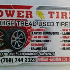 High Tread Used Tires Power Tires 18 Reviews Tires 2244 S Santa Fe Ave Vista Ca